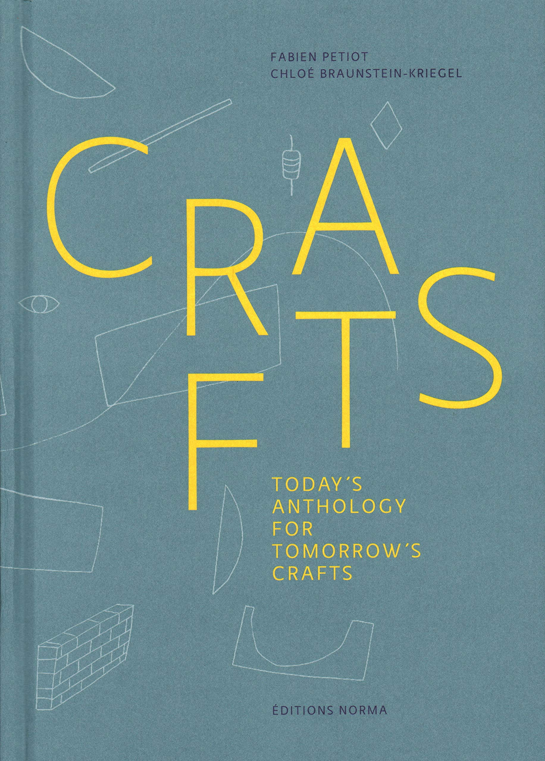 Crafts: Today's Anthology for Tomorrow's Crafts