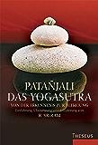 Das Yogasutra: Von der Erkenntnis zur Befreiung (German Edition)