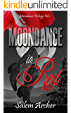 Moondance in Red (Moondance Trilogy Book 1)