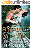For a Governess' Fiery Kiss: A Historical Regency Romance Book