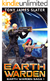 Earth Warden: A Sci Fi Adventure (Earth Warden Saga Book 1)