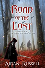 Road of the Lost (The Judges Cycle Book 1) Kindle Edition