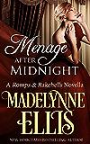 Menage After Midnight (Romps & Rakehells Book 2)