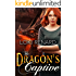 The Dragon's Captive (Dragon Brides Book 2)