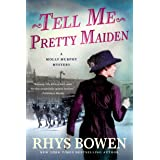 Tell Me, Pretty Maiden: A Molly Murphy Mystery (Molly Murphy Mysteries Book 7)