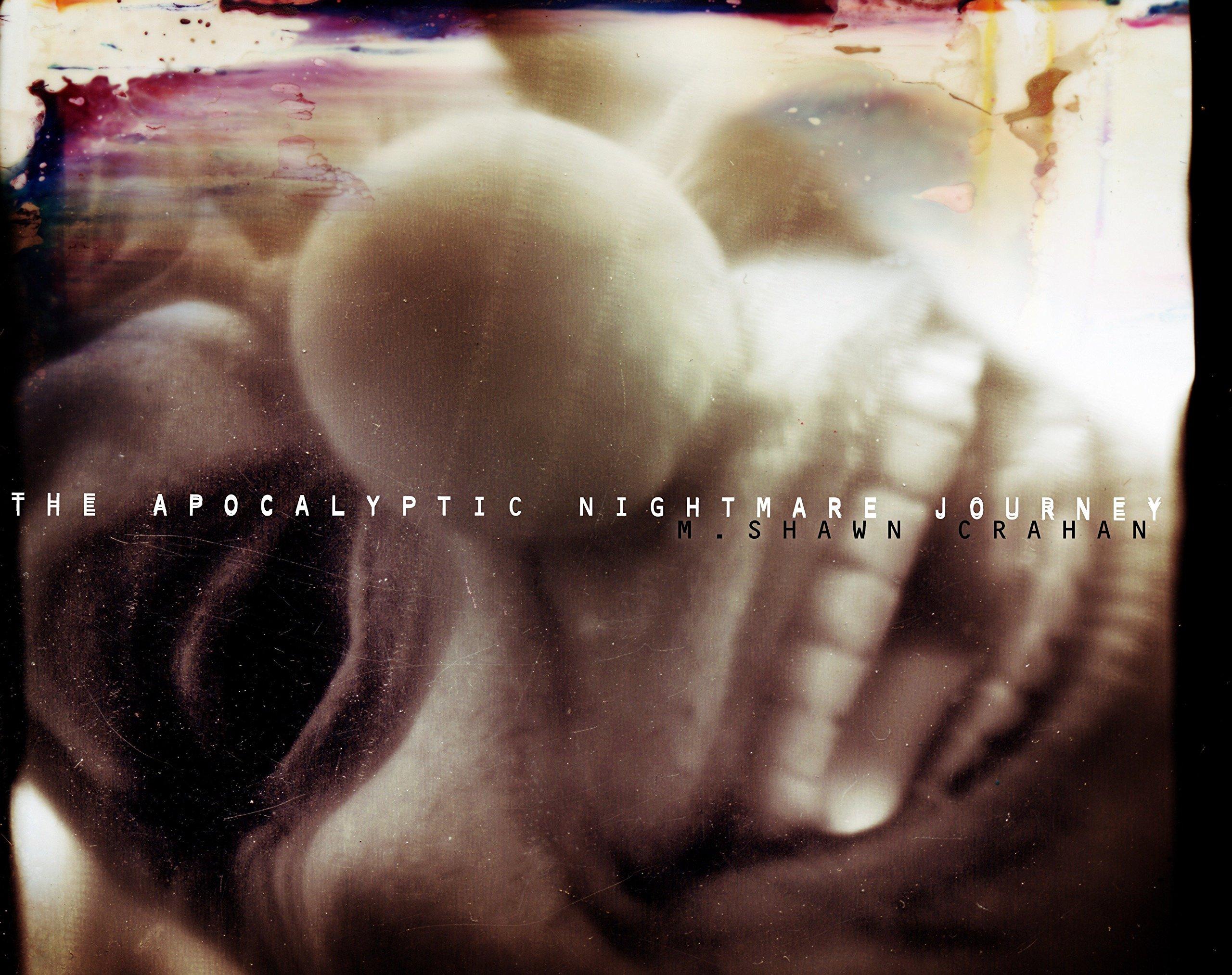 The Apocalyptic Nightmare Journey