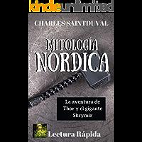 Mitología Nórdica: La aventura de Thor y el