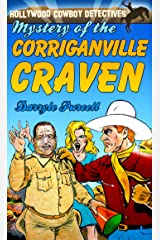 MYSTERY OF THE CORRIGANVILLE CRAVEN: Illustrated (HOLLYWOOD COWBOY DETECTIVES) Kindle Edition