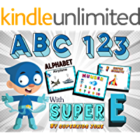 My First Alphabet ABC 123 with Super E: Learn  about Alphabet and Counting Numbers Book for Preschool and Toddler (English Edition)
