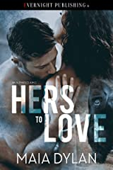 Hers to Love (An Alpha's Claim Book 1) Kindle Edition