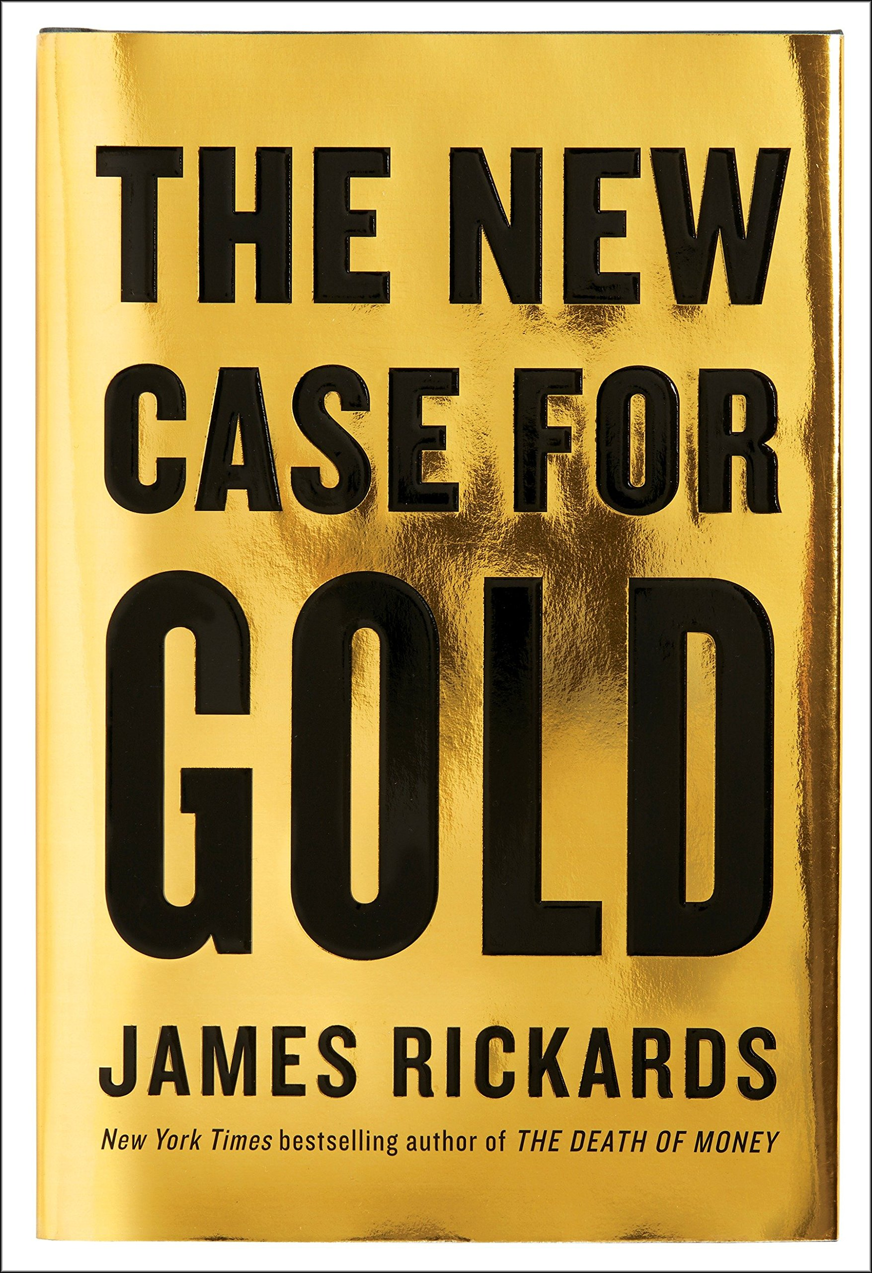 The New Case for Gold Book