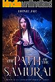 The Path of the Samurai: A LitRPG Adventure (Beneath the Horimono Book 1)