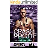 Crashproof: A Military Romance Thriller (Waterproof: Navy SEALs Book 3)