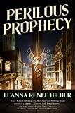 Perilous Prophecy: A Strangely Beautiful Novel