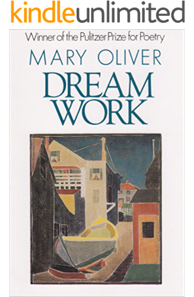 Amazon Com Dream Work Ebook Oliver Mary Kindle Store