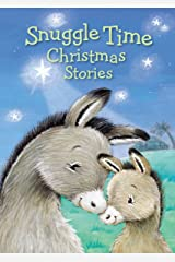 Snuggle Time Christmas Stories (a Snuggle Time padded board book) Kindle Edition