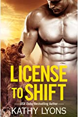 License to Shift (Grizzlies Gone Wild Book 2) Kindle Edition