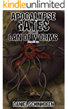 Can of Worms (Apocalypse Gates Author's Cut Book 6)