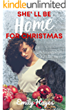 She'll Be Home For Christmas: A Lesbian Christmas Romance
