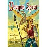 Dragon Spear (Dragon Slippers Book 3)