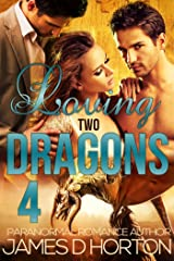 Loving Two Dragons (Awakening Cycle Part 4) Kindle Edition