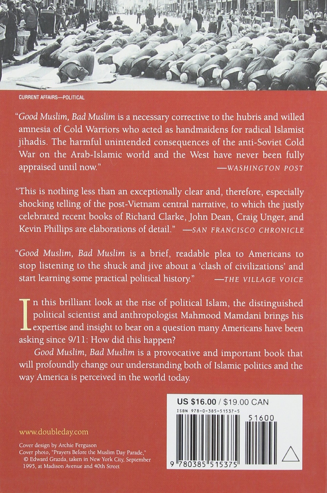 Good Muslim Bad Muslim America the Cold War and the Roots of