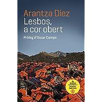 Lesbos, a cor obert: Pròleg d'Oscar Camps (NO