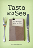 Taste and See: An invitation to read the Bible