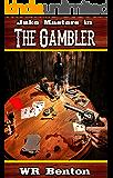 Jake Masters, Bounty Hunter 3: The Gambler