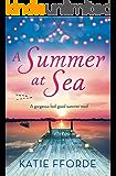 A Summer at Sea: A gorgeous feel good summer read