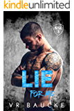 Lie For Me (The North Shore Crew Book 3)