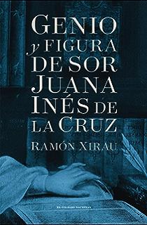 Genio y figura de sor Juana Inés de la Cruz (Edición especial) (Spanish