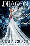 Dragon Engaged (The Covert Dragons Book 3) (English Edition)