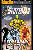 Sentinels: Stellarax (Sentinels Superhero Novels, Vol. 6) (The Sentinels)