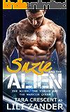 The Alien, the Virgin and the Warrior Queen (Alien BDSM Ménage Erotica) (Adventures of Suzie and the Alien Book 3)