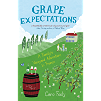 Grape Expectations: A Family's Vineyard Adventure in France