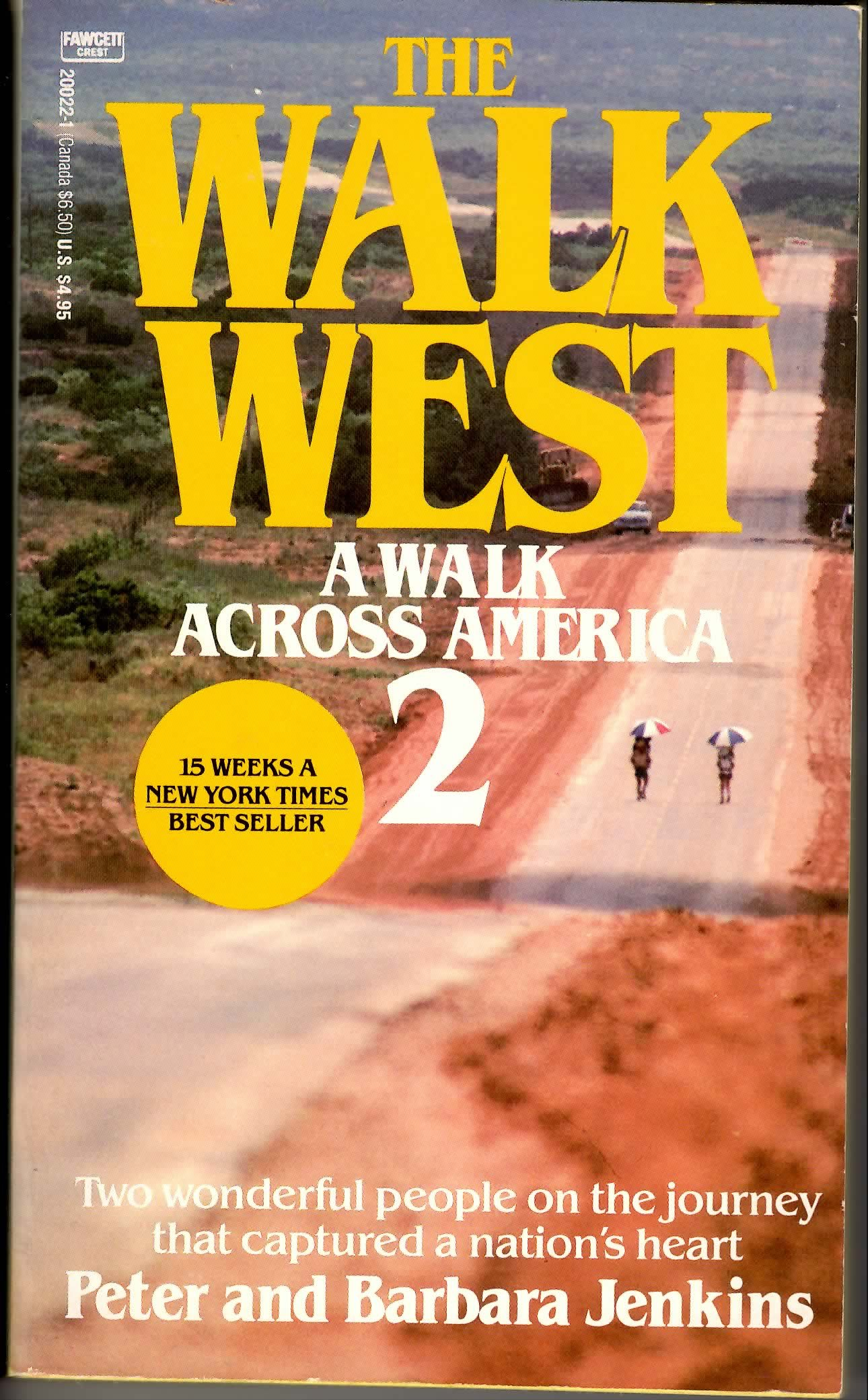 The Walk West: A Walk Across America 2 by Quill (Harper)