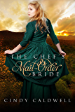 The Chef's Mail Order Bride: A Sweet Historical Western Romance (Wild West Frontier Brides Book 1)