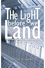 The Light Before We Land: A Collection of Poetry Kindle Edition