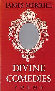 Divine Comedies: Poems