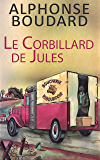 Le Corbillard de Jules (French Edition)