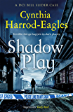 Shadow Play (Bill Slider Mysteries Book 20)