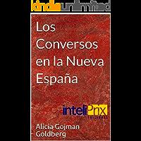 Los Conversos en la Nueva España (Judíos en México)