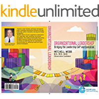 Organizational Leadership: Bridging the Leadership Gap and Execution (001) (English Edition)
