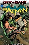 Batman Vol. 13: The City of Bane Part 2