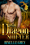 Loyal Dragon Shifter (Return of the Dragons Book 0)