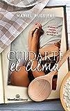 Cuidarte el alma (Spanish Edition)