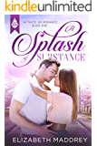 A Splash of Substance: Contemporary Christian Romance (Taste of Romance Book 1)