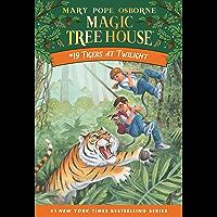 Tigers at Twilight (Magic Tree House Book 19)