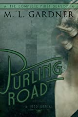 Purling Road - The Complete First Season: Episodes 1-10 Kindle Edition